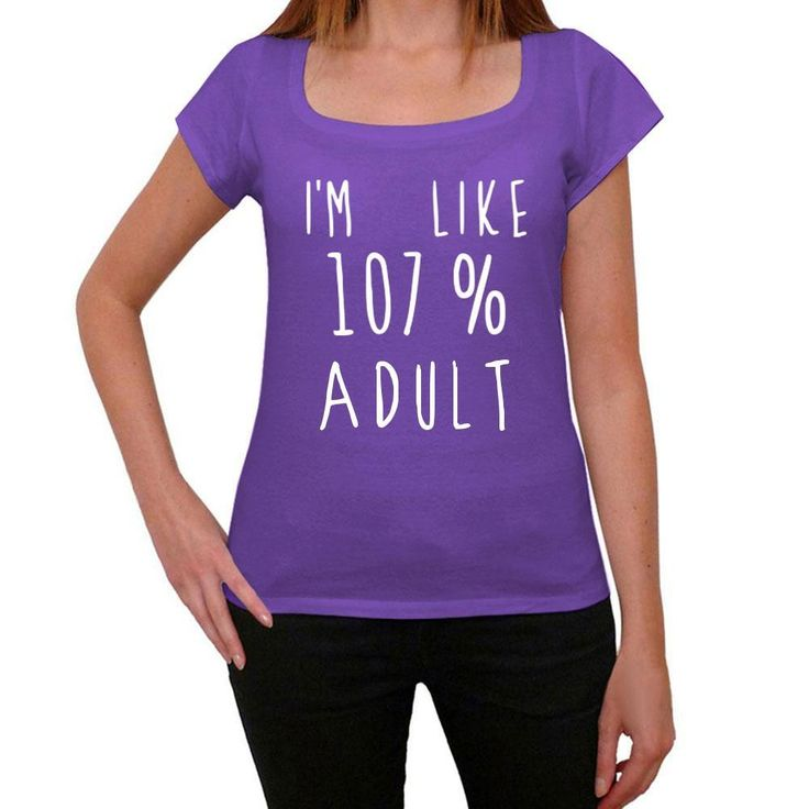 I'm Like 107% Adult, Purple, Women's Short Sleeve Rounded Neck T-shirt, gift t-shirt