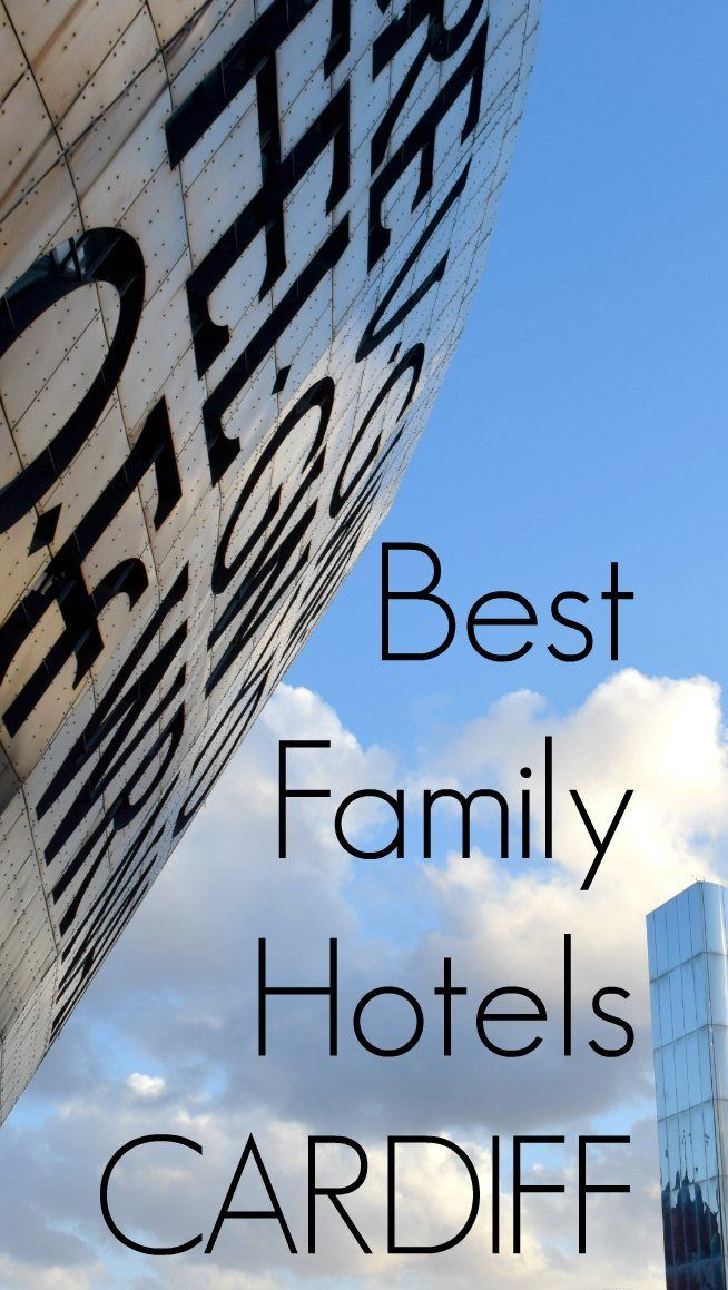 Best family hotels Cardiff. We check out family hotel options in Cardiff Wales, from ultra budget bargains to end luxury. We know Cardiff, it's home! via @worldtravelfam/
