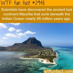 Maurita, the ancient lost continent - WTF fun facts