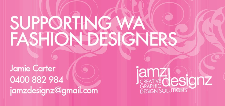 Jamz Designz is a sponsor for Pink for Perth Fashion, supporting WA fashion designers with a creative difference