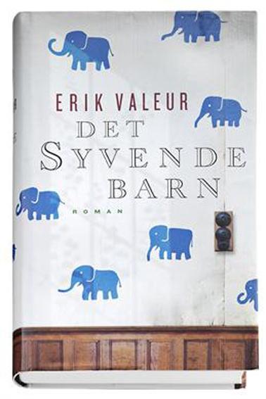 """Det syvende barn"" by Erik Valeur"