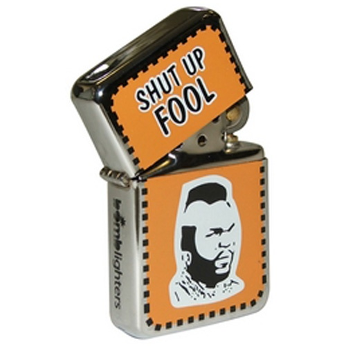 Engraved Shut Up Fool Lighter