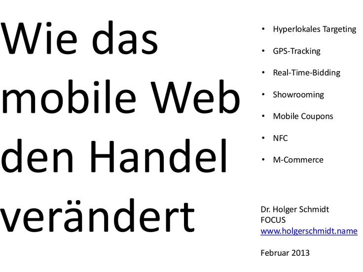 mobiles-web-und-der-handel by Holger Schmidt via Slideshare