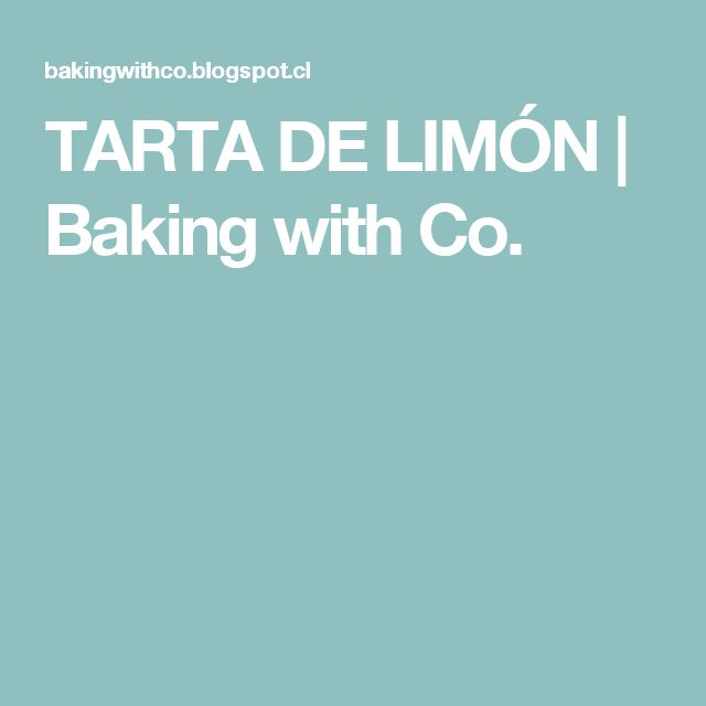 TARTA DE LIMÓN | Baking with Co.