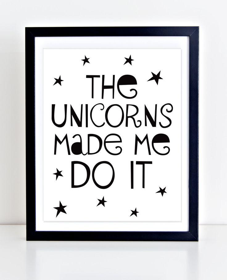 Unicorn Printable, Playroom Decor, Typography Print, The Unicorns Made Me Do It, Black and White Nursery Art, Nursery Quote, Unicorn Print by DuneStudio on Etsy