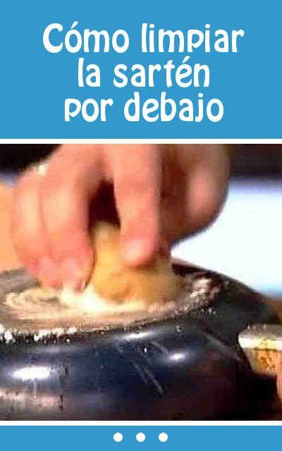 Cómo limpiar la sartén por debajo