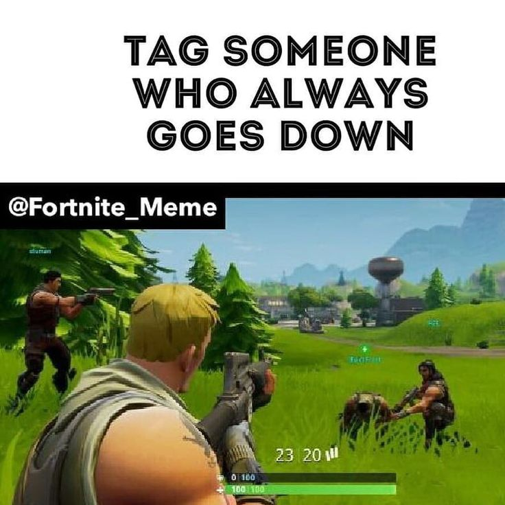 @me  Follow me ( @fortnitego ) for more     Turn the notification on     Ignore hashtags  #memes #Fortnite #Cod #CallOfDuty #Csgo #Dota #Xbox #ps4 #pc #gamer #gamingmemes #likeforlike #funny #Lol #dankmemes #dank #420 #youtube #minecraft #videogames #h1z1 #like #halo #like4like #pubg #gaming #overwatch #battleroyale #playstation