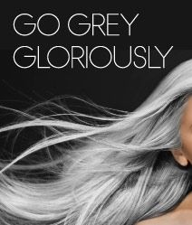 go grey gloriously, when I start going grey I'm staying grey :) I find it look so beautiful