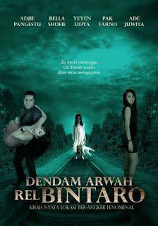 Download film Dendam Arwah Rel Bintaro (2013) WEB-DL Gratis - Download Film Indonesia | Download Film Terbaru 2018