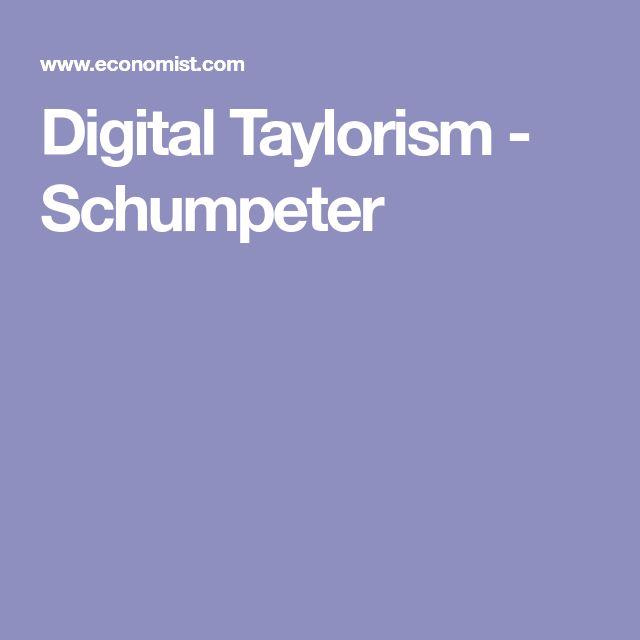 Digital Taylorism - Schumpeter