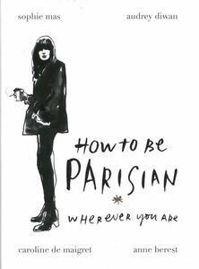 6 stars out of 10 for How to be Parisian: Kærlighed, stil og dårlige vaner by Anne Berest et. al #boganmeldelse #bookreview #books #bookish #booklove #bookeater #bogsnak Read more reviews at http://www.bookeater.dk