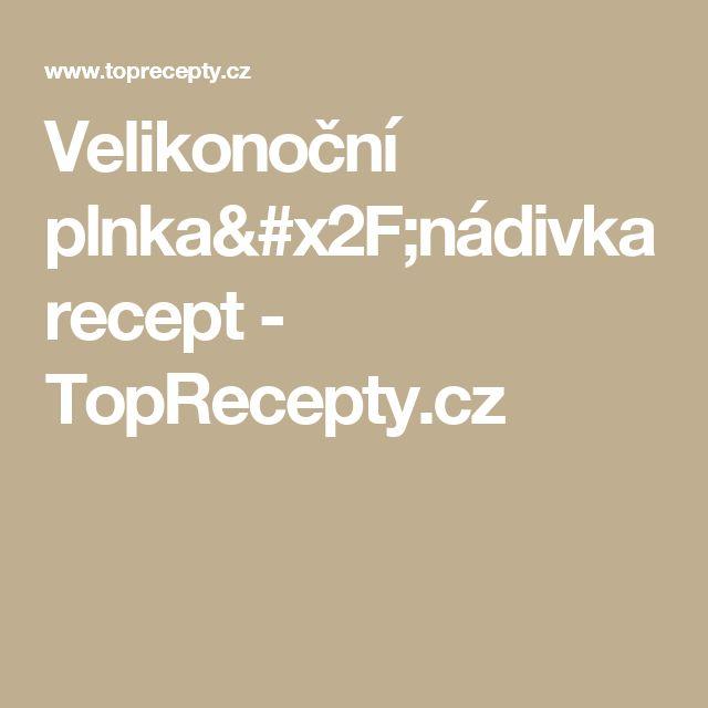 Velikonoční plnka/nádivka recept - TopRecepty.cz