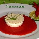 Panna cotta al lime con salsa di fragole