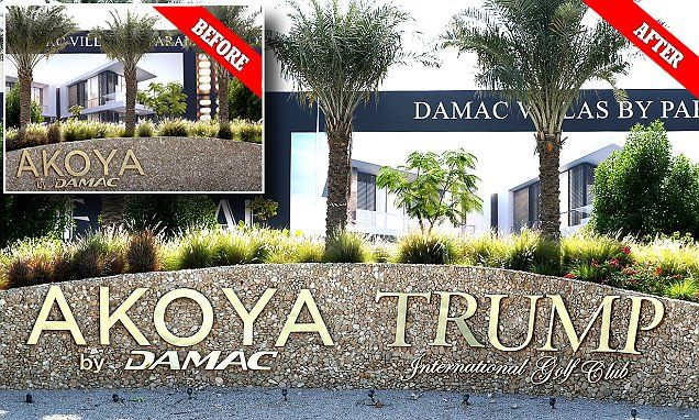 Donald Trump signs torn down from Dubai golf complex have now been restored | Daily Mail Online