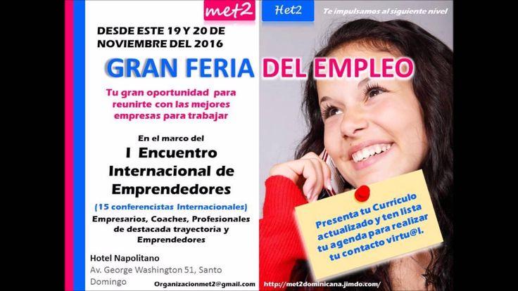 """19 y 20 de Noviembre I Encuentro de Emprendedores en Tecnologías """"Te Impulsamos al siguiente Nivel"""" En Santo Domingo - República Dominicana  ORGANIZADO POR : Mujeres en Emprendimientos de Tecnologías para Iberoamérica #tecnologia #emprendedores #empleo #MujeresEmprendedoras #MET2 #HET2 #FrancisTeAyuda"""