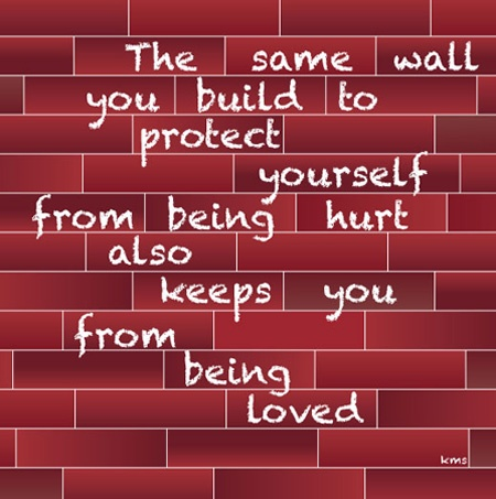 I need to remember this.: Quotes Quotes, Quotes Everlasting, Words Of Wisdom, Quotes Againn, Quotes Wall Break Down, Building Wall, So True, Break Wall Quotes, Wall Quotes Protection