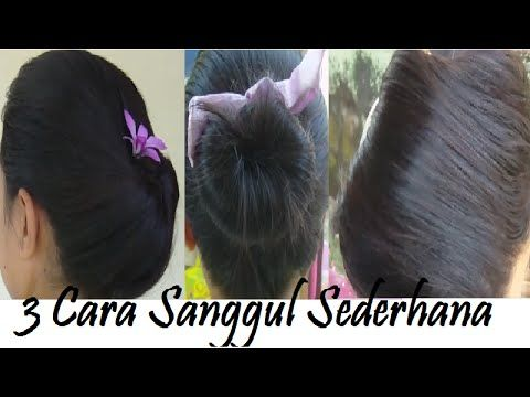 3 Model Sanggul Sederhana Buat Sendiri Dalam 4 Menit Hairstyle