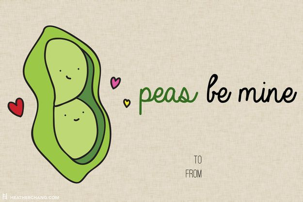 They're sure to be PEASED with this one. | 10 Printable V-Day Cards With Food Puns So Bad They're Almost Good