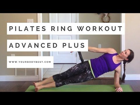 Pilates Ring Workout: Advanced Basics - YouTube