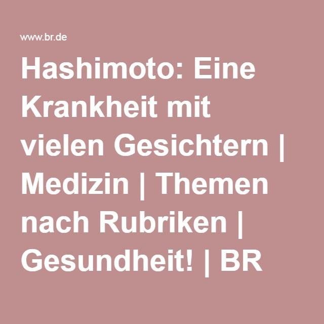Hashimoto: Eine Krankheit mit vielen Gesichtern | Medizin | Themen nach Rubriken | Gesundheit! | BR Fernsehen | Fernsehen | BR.de