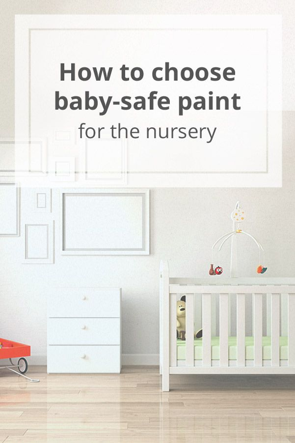 Awesome Baby Safe Paint: For The Nursery