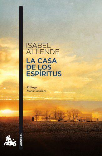 La casa de los espíritus (Narrativa) de Isabel Allende