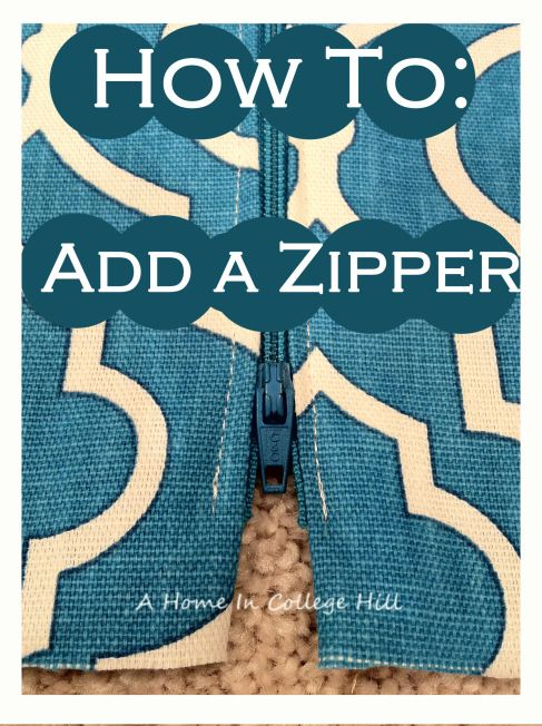 Zip it! How to Add a Zipper to Any Sewing Project | A Home In College Hill