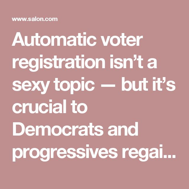 Les 25 meilleures ides de la catgorie apply food stamps sur automatic voter registration isnt a sexy topic but its crucial to democrats and progres ccuart Choice Image