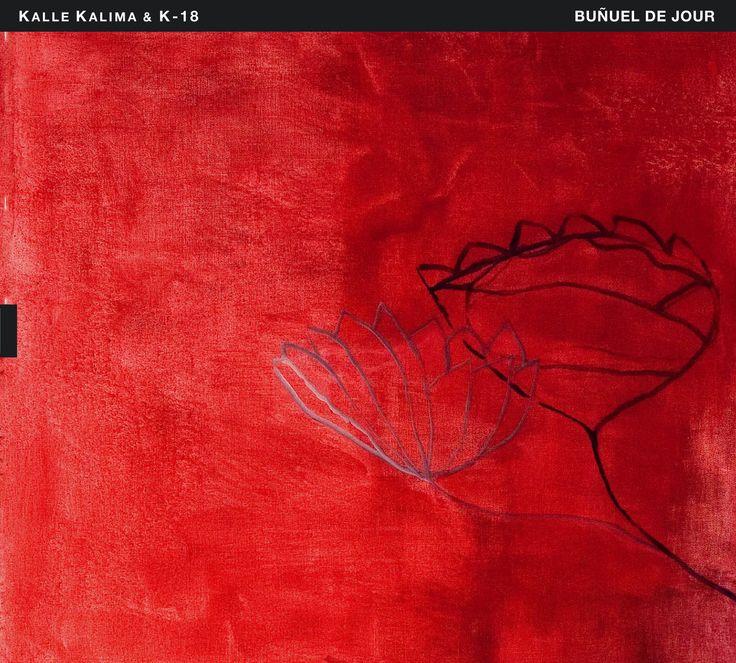 "2013 Kalle Kalima & K-18 - Buñuel de Jour [TUM Records TUMCD038] artwork: Leena Luostarinen ""Opium"" (1996) #albumcover #art #Jazz #music"