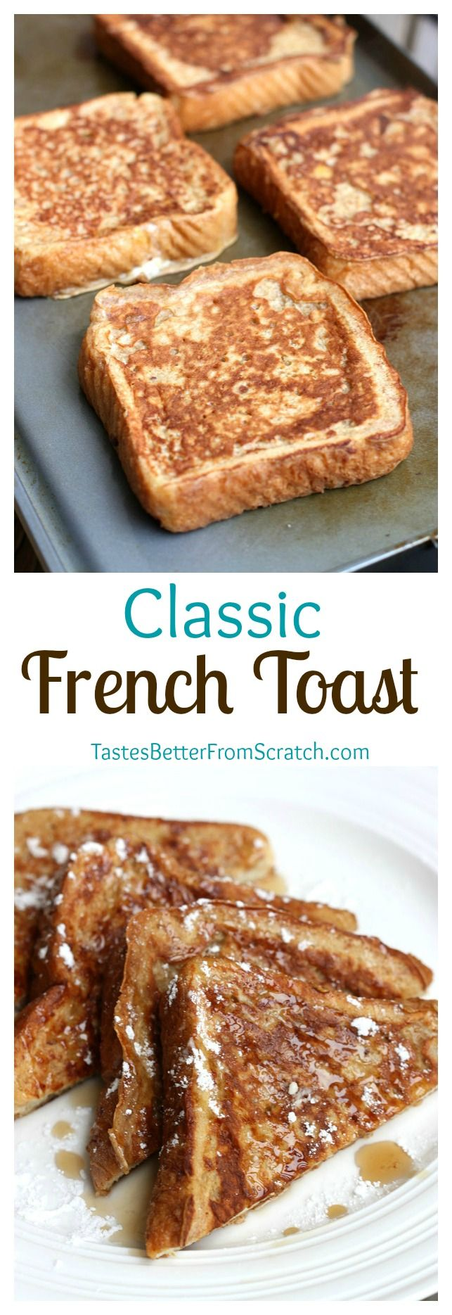 Classic French Toast recipe with a secret ingredient that makes them perfectly…