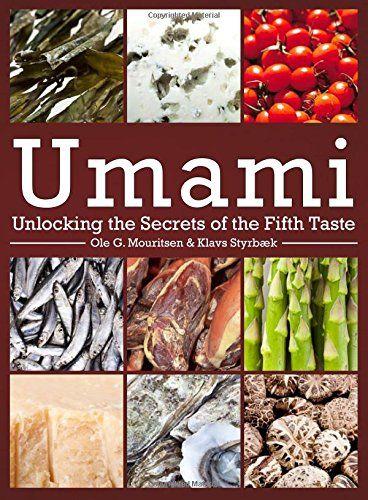 Umami - Unlocking the Secrets of the Fifth Taste