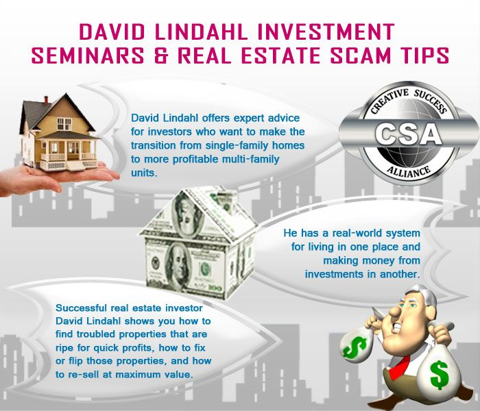 David lindahl real estate scam tips is very useful for making high profit to investors. He also provide realestate teaching and how to avoid real estate scam.