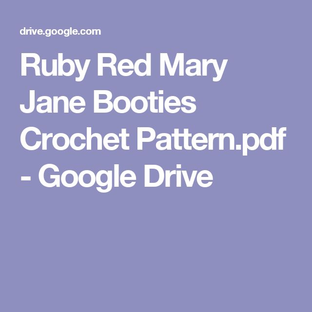 Ruby Red Mary Jane Booties Crochet Pattern.pdf - Google Drive