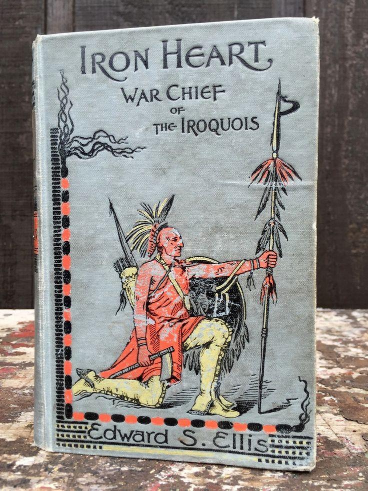 Edward Ellis Iron Heart published in 1899