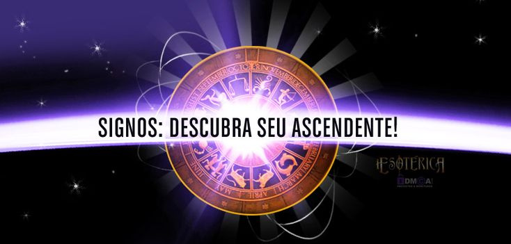 O ascendente do seu signo. #signos #zodíaco #signosdozodíaco