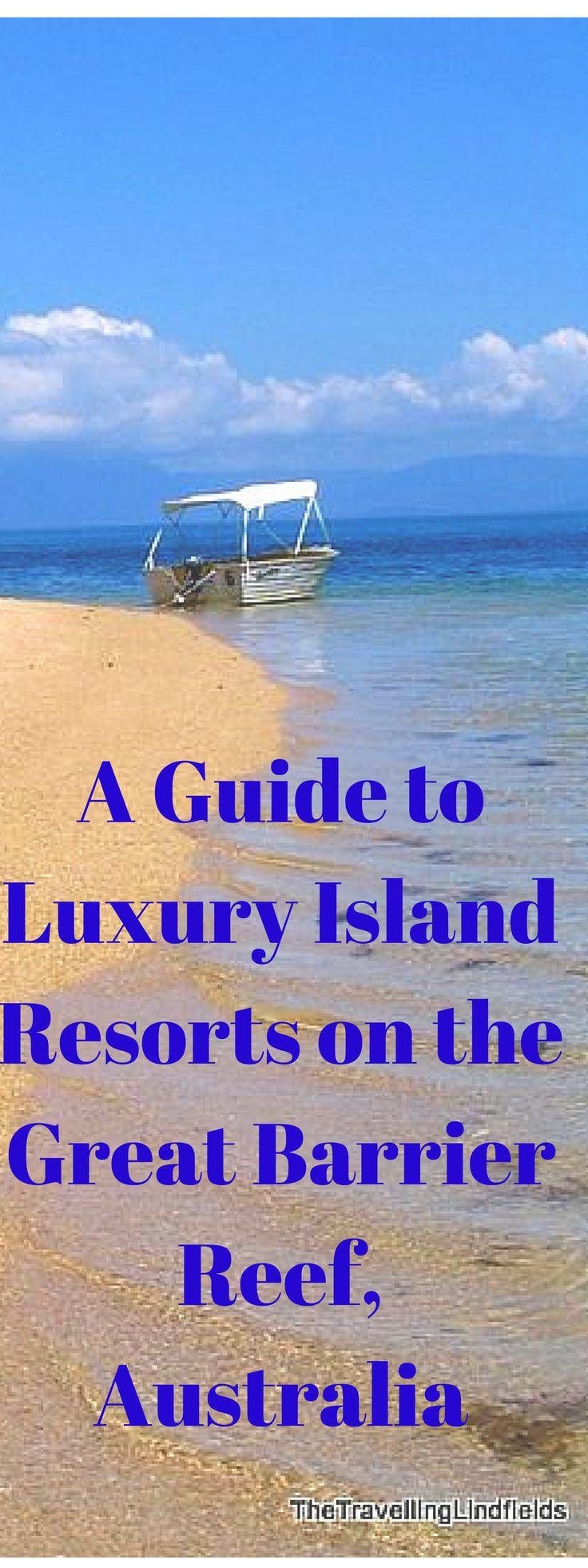 Lizard Island, Qualia and Bedarra Island - a guide to luxury island resorts on the Great Barrier Reef, Australia http://www.thetravellinglindfields.com/2015/05/the-great-barrier-reef-luxury-island.html