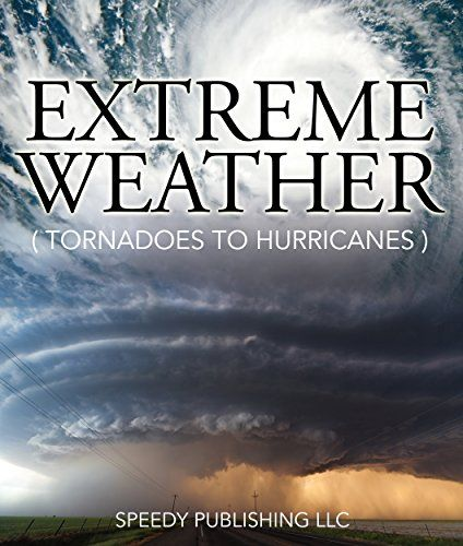 Extreme Weather (Tornadoes To Hurricanes): Earth Facts and Fun Book for Kids by Speedy Publishing http://www.amazon.com/dp/B00RQXRZI4/ref=cm_sw_r_pi_dp_dqnEvb11BW84X