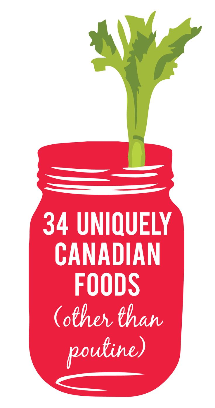 34 uniquely Canadian foods (other than poutine) Number 19, 22, and 25 make me…