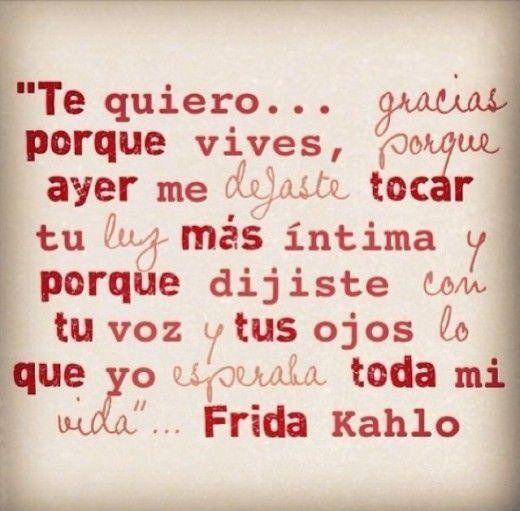 Las Frases más hermosas de Frida Kahlo, Hazte el amor. - Taringa!