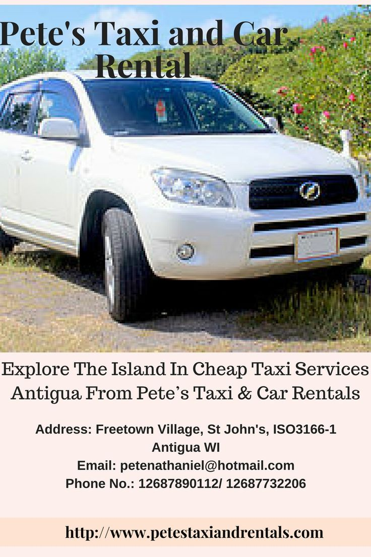 Explore the island in cheap taxi services antigua from pete s taxi car rentals you will have the most memorable time in antigua and barbuda with pete s