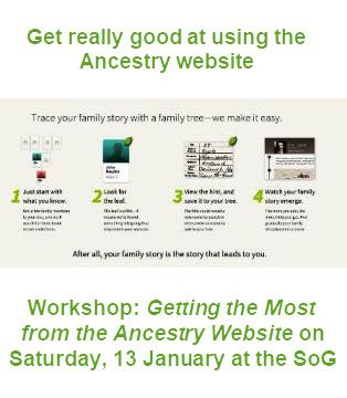 Getting the Most from the Ancestry Website // Saturday, 13 January // Learn more about how to best use this very large website and its online search tools. A half-day course with John Hanson.