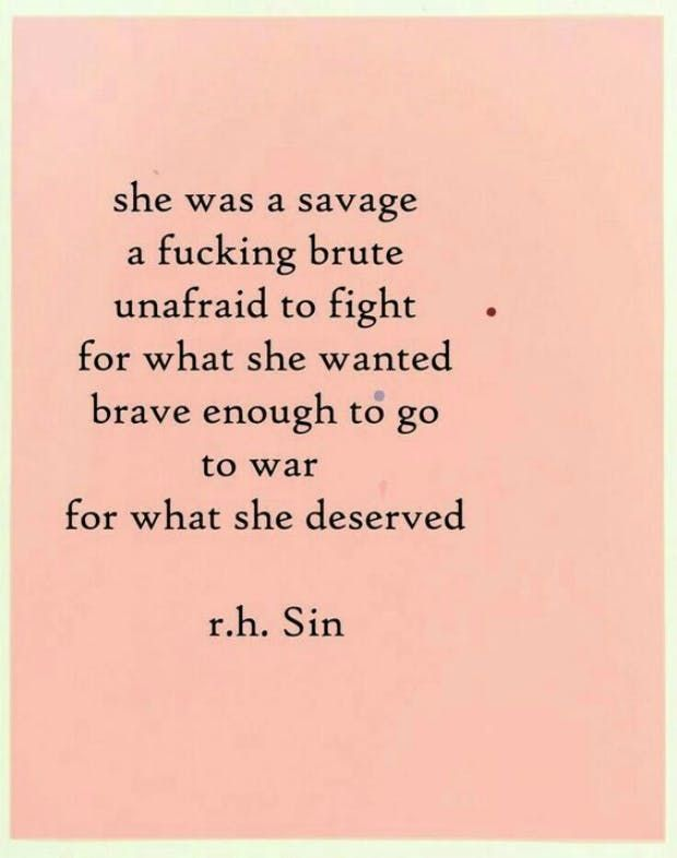 VIRGO (Aug 23 - Sep 22) virgo never give up motivational quotes zodiac signs She was a savage, a fucking brute unafraid to fight for what she wanted. Brave enough to go to war for what she deserved. — R.H.Sin