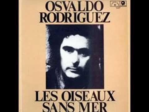 01 - Osvaldo 'Gitano' Rodriguez - Valparaíso - YouTube