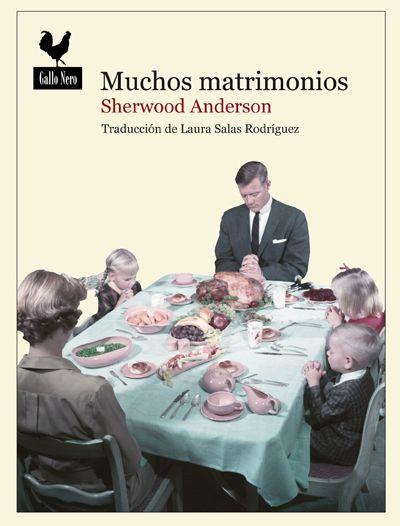 'Muchos matrimonios' de Sherwood Anderson