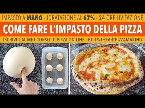 Come Fare L Impasto Della Pizza Napoletana A Mano 67 24 Ore Lievitazione Youtube Con Immagini Ricette Pizza Napoletana Pizza