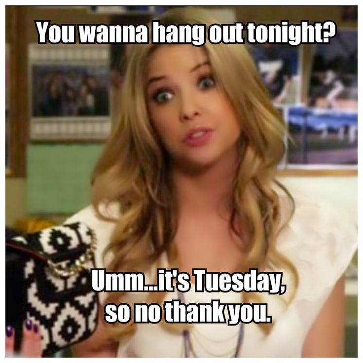 Pretty Little Liars Humor! TUESDAYS ROCK Keep Cute and Carry On: June 2015
