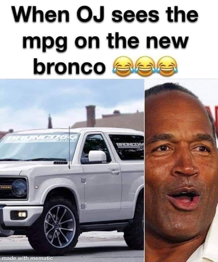 Oj Simpson Bronco Meme : simpson, bronco, Bronco