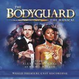awesome BROADWAY & VOCALISTS - Album - $9.49 - The Bodyguard - The Musical (World Premiere Cast Recording)