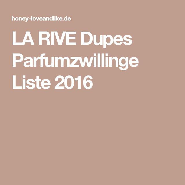 LA RIVE Dupes Parfumzwillinge Liste 2016