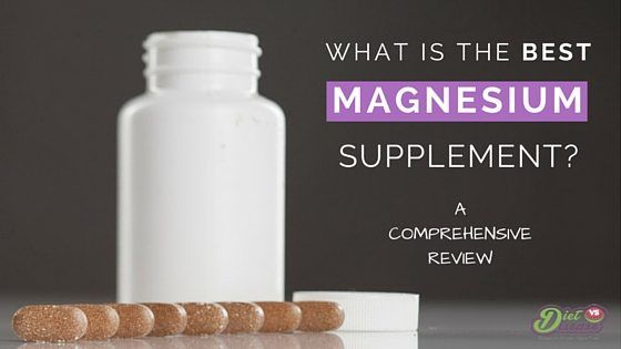This article reviews all the different forms of magnesium to determine which is the best magnesium supplement available to you.